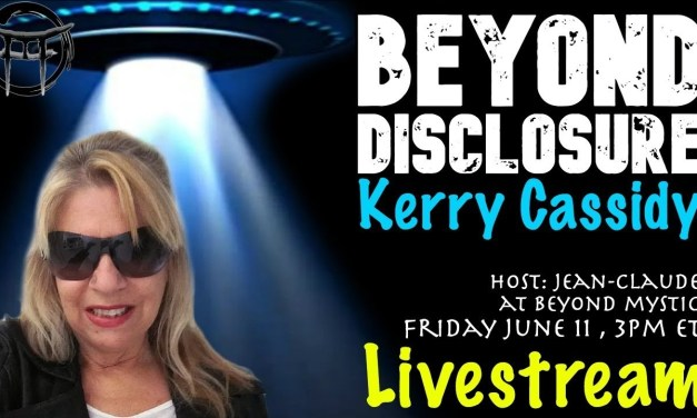 KERRY CASSIDY BEYOND DISCLOSURE :  LIVE WITH JEAN-CLAUDE INTERVIEW