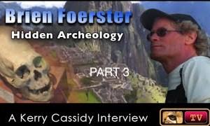 PCTV: BRIEN FOERSTER -HIDDEN ARCHEOLOGY – PART 3
