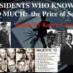 PRESIDENTS WHO KNOW TOO MUCH : THE PRICE OF SECRECY – Repost