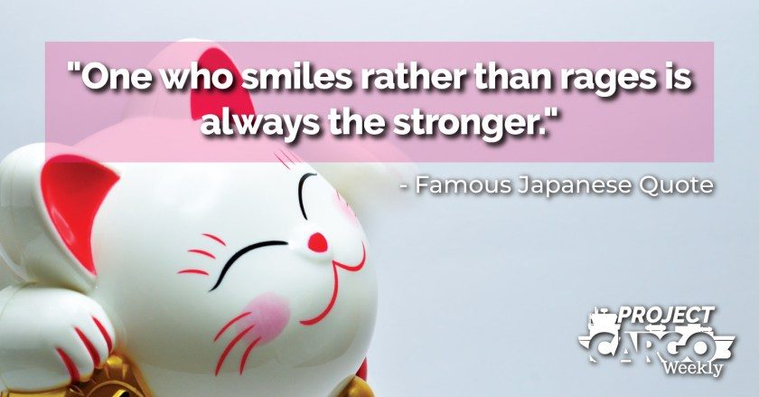 One who smiles rather than rages is always the stronger
