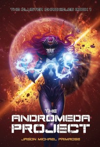 Andromeda Project, book, jason primrose