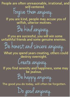 Be Kind Anyway