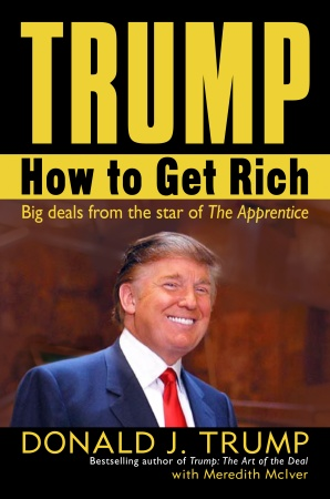 Donald Trump - How To Get Rich Book Review