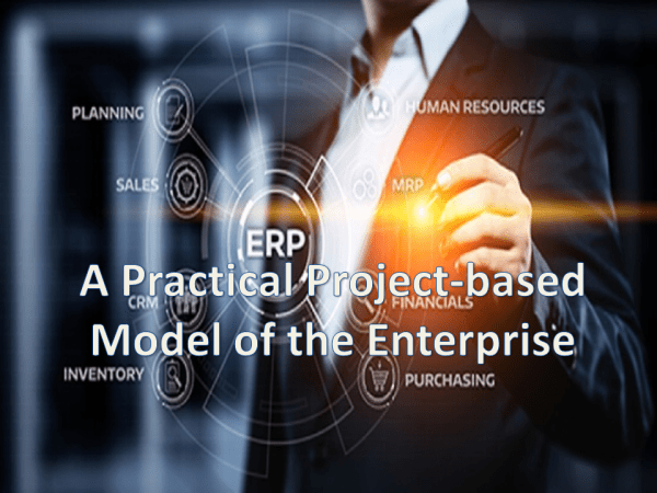 A Practical Project-based Model of the Enterprise