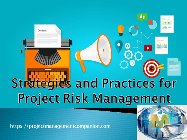 Strategies and Practices for Project Risk Management