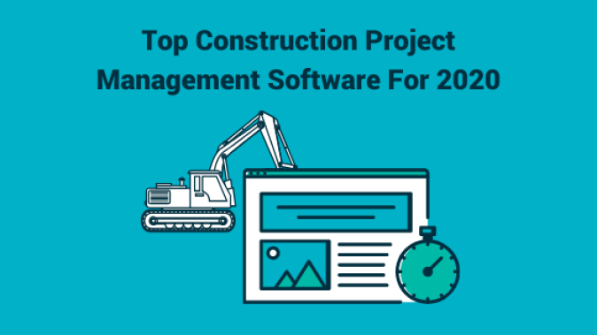 Top Construction Project Management Software For 2020