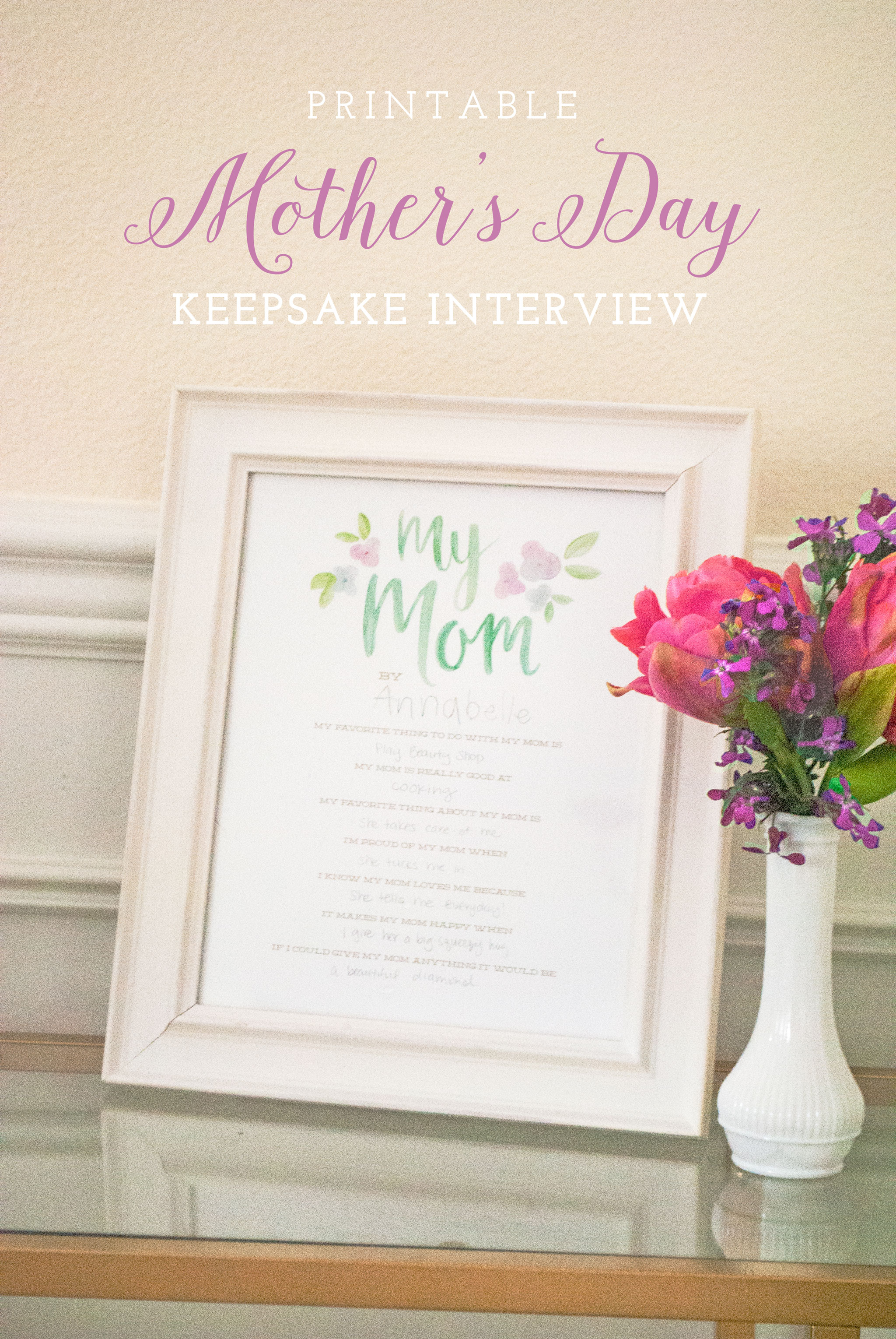 Printable Mother S Day Interview Keepsake