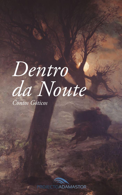 Dentro da Noute: Contos Góticos Image
