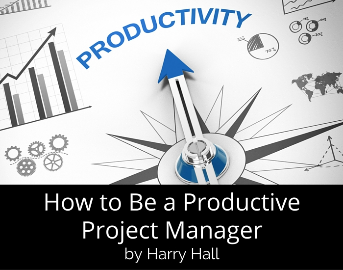 How to Be a Productive Project Manager
