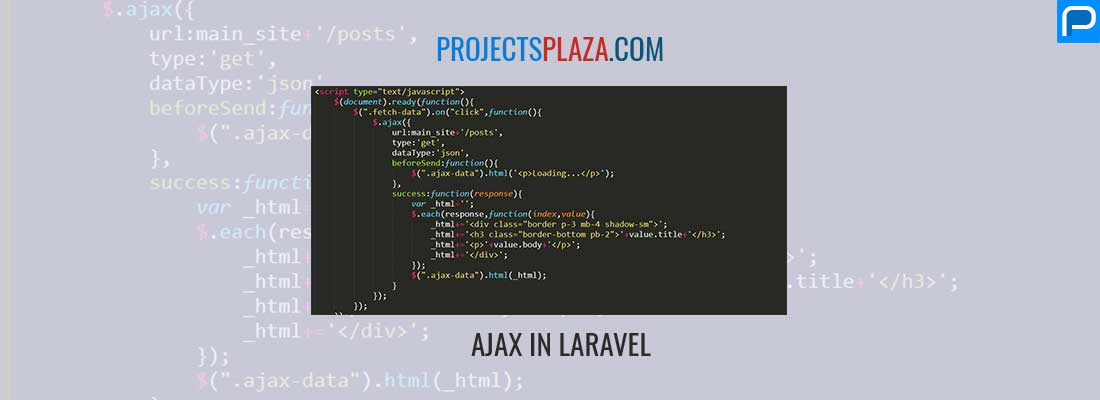 How to work with ajax in laravel - ProjectsPlaza