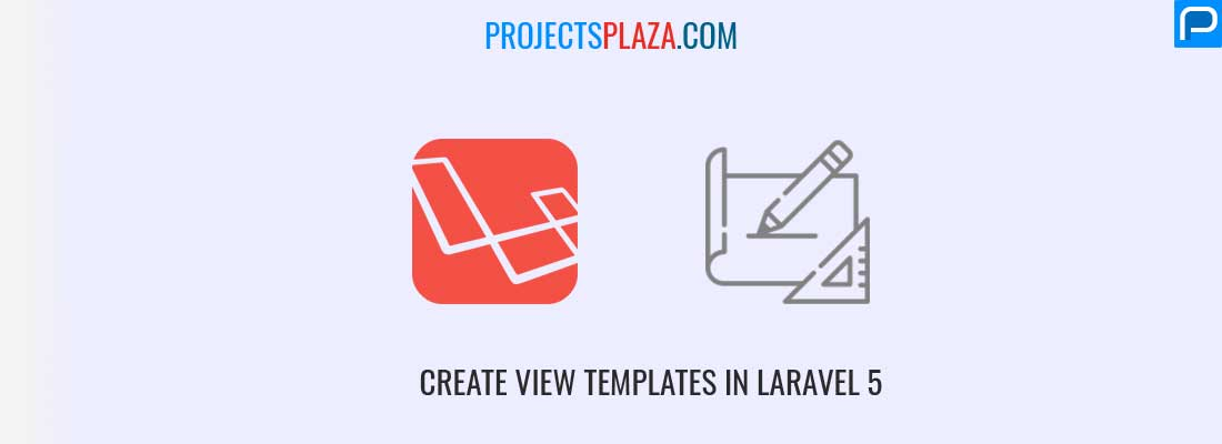 How-to-create-view-templates-in-laravel-5