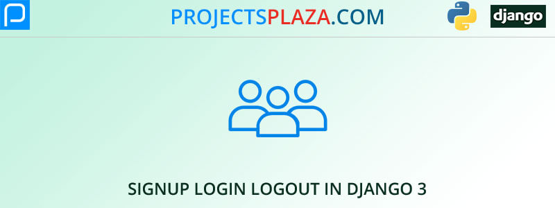 create-signup-login-logout-in-django-3