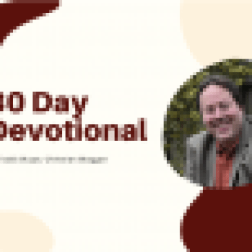 30 Day Devotional