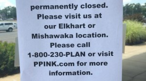 Planned Parenthood of Fort Wayne notice of closure