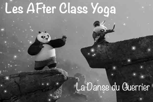 La Danse du Guerrier – After Class Yoga