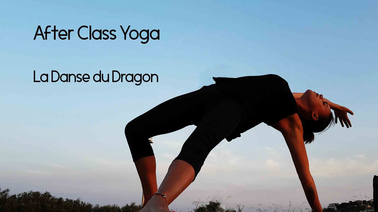 La danse du Dragon – After Class Yoga