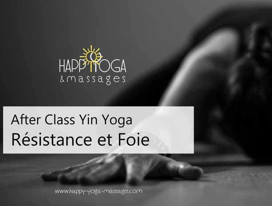 Le foie fait de la résistance, After Class Yin Yoga