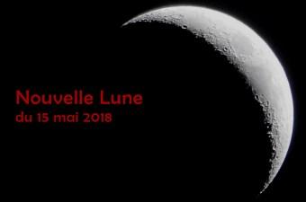 nouvelle lune mai 2018