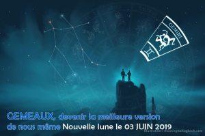 Nouvelle lune du 3 juin : devenir la meilleure version de nous-même !