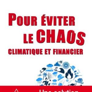 Eviter le chaos écologique et financier