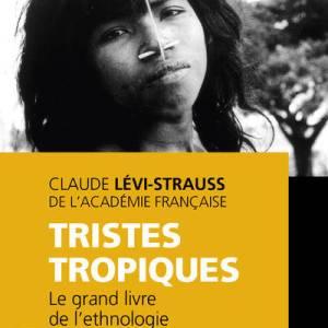 Tristes tropiques – Claude Lévi-Strauss