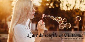 L'art du souffle en Automne – Retrouver sa respiration