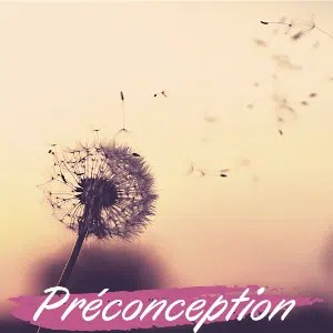 Préconception, essais bébés
