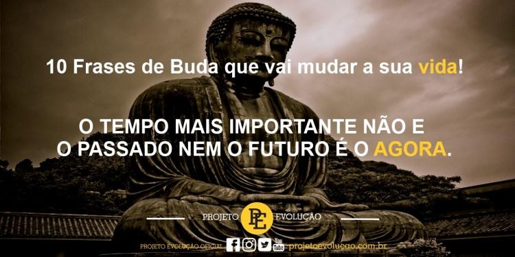 10 Frases De Buda Que Vai Mudar A Sua Vida