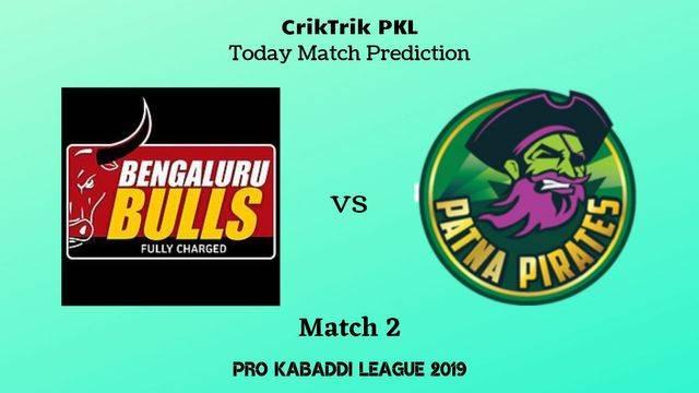 bb vs pp match 2 - Bengaluru Bulls vs Patna Pirates Today Match Prediction - PKL 2019