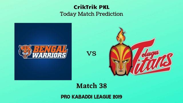 warriors vs titans match38 - Bengal Warriors vs Telugu Titans Today Match Prediction - PKL 2019