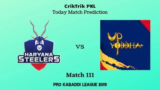 haryana vs up match111 prediction - Haryana Steelers vs UP Yoddha Today Match Prediction - PKL 2019