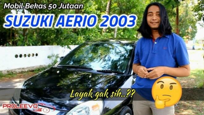 Review Mobil Bekas Suzuki Aerio 2003