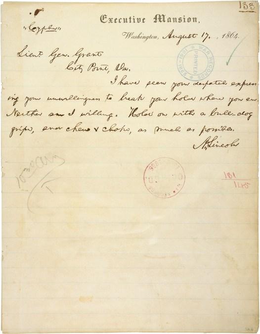 Telegram from President Lincoln to Lieutenant General Grant, August 17, 1864 (National Archives Identifier 301640)