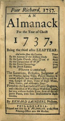 """Front cover to """"Poor Richard, 1737, an almanac for the Year of Christ 1737, by Richard Saunders, Philom."""" [Philadelphia: Franklin, 1736], courtesy of the Presbyterian Historical Society."""