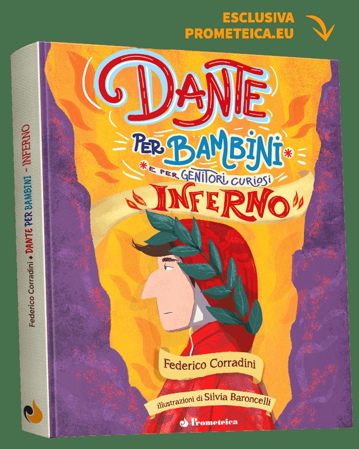 Dante per Bambini e Genitori Curiosi, Inferno Copertina Rigida 1   Prometeica