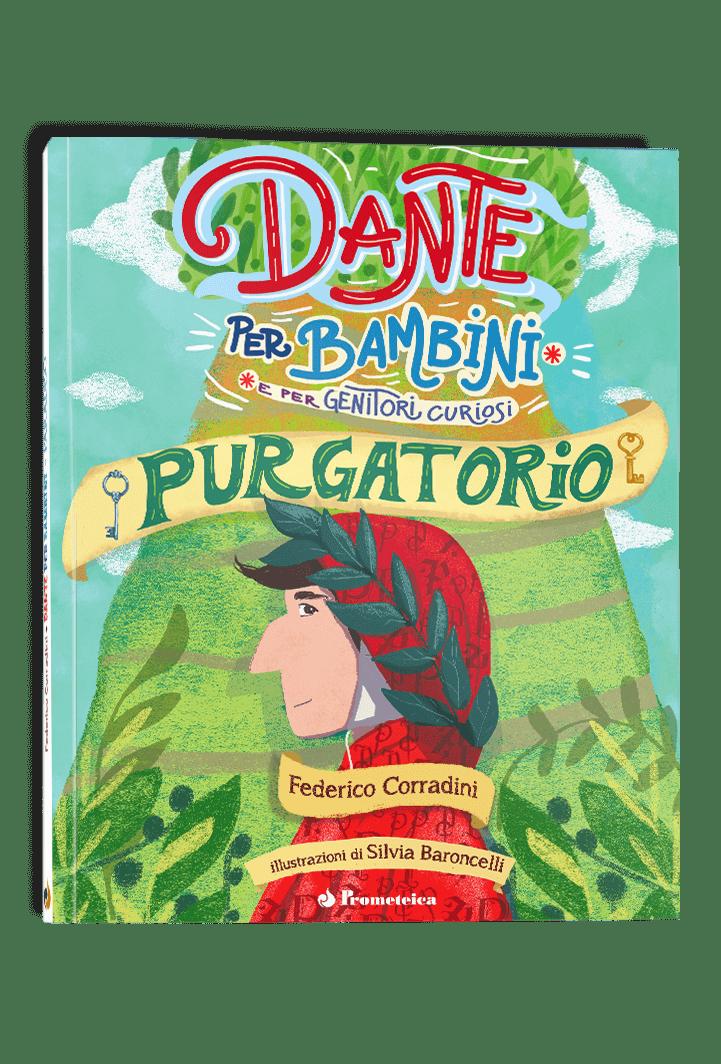 Dante per Bambini e Genitori Curiosi, libro Purgatorio 1   Prometeica