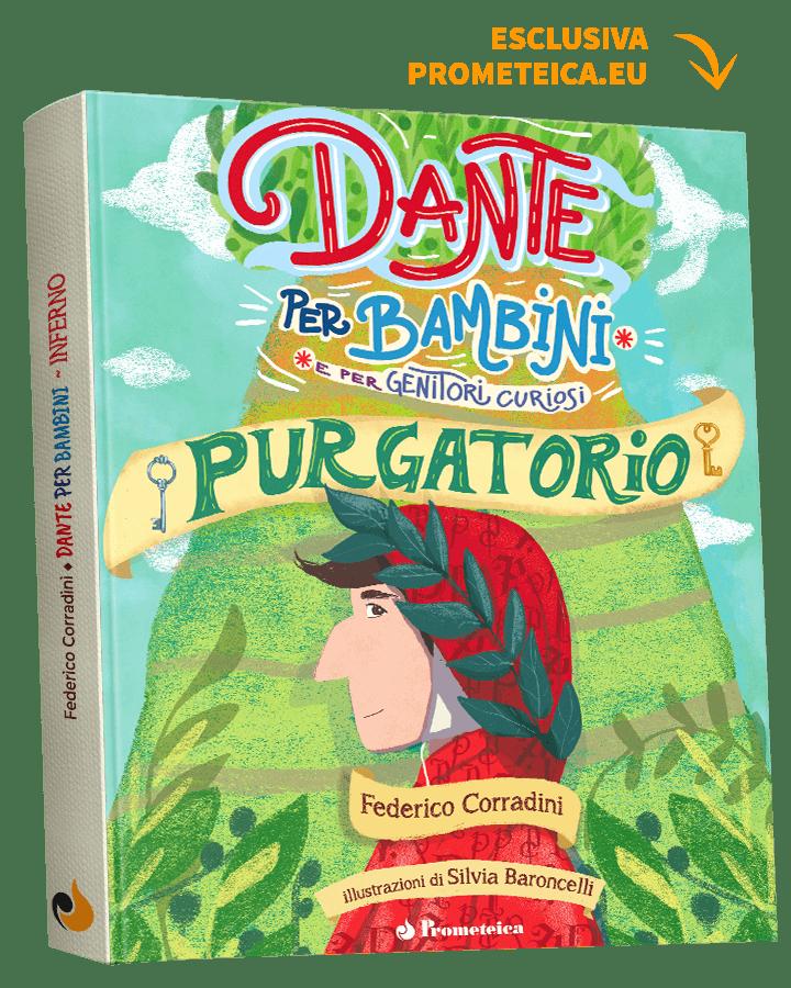 Dante per Bambini e Genitori Curiosi, Purgatorio Copertina Rigida 1   Prometeica