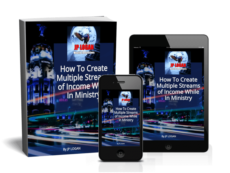 How To Develop Multiple Streams Of Revenue While In Ministry_by-JP-LOGAN
