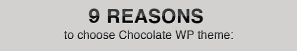 9 reasons to choose Chocolate WP theme