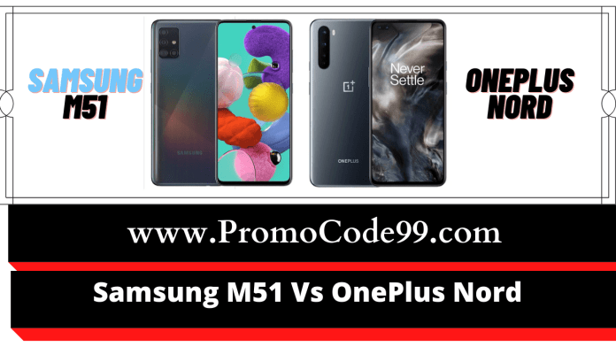 OnePlus Nord Vs Samsung M51 Comparison - Which is better under Rs 30000?