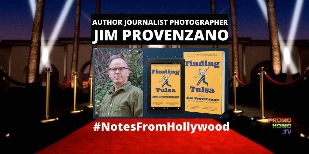 Author Jim Provenzano Discusses His LATEST Novel: Finding Tulsa