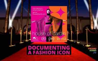 HOUSE OF CARDIN Doc Spotlights Legendary Fashion Icon Pierre Cardin