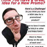 do you have a great idea for a new promotional product or tradeshow swag