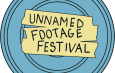 The Unnamed Footage Festival Announces 24-Hour Webathon 4th Edition March 26th