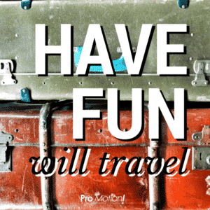 have fun will travel