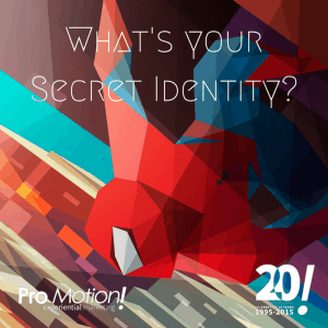 What's your Secret Identity-