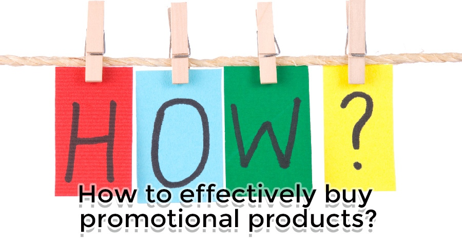 how-to-effectively-buy-promotional-products