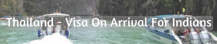 Thailand - Visa On Arrival ForIndians