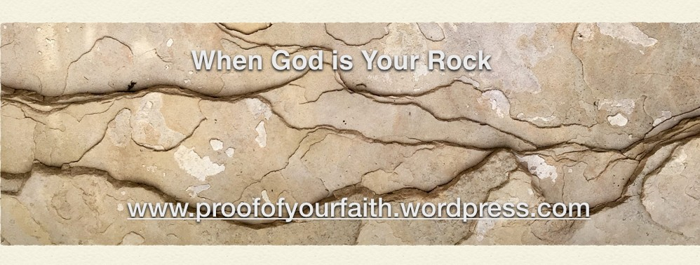When God is your Rock
