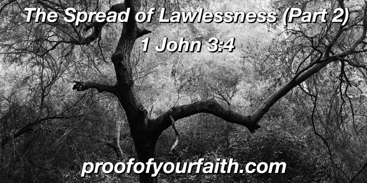 The Spread of Lawlessness (Part 2)